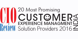 20 Most Promising Customer Experience Management Solution Providers - 2016